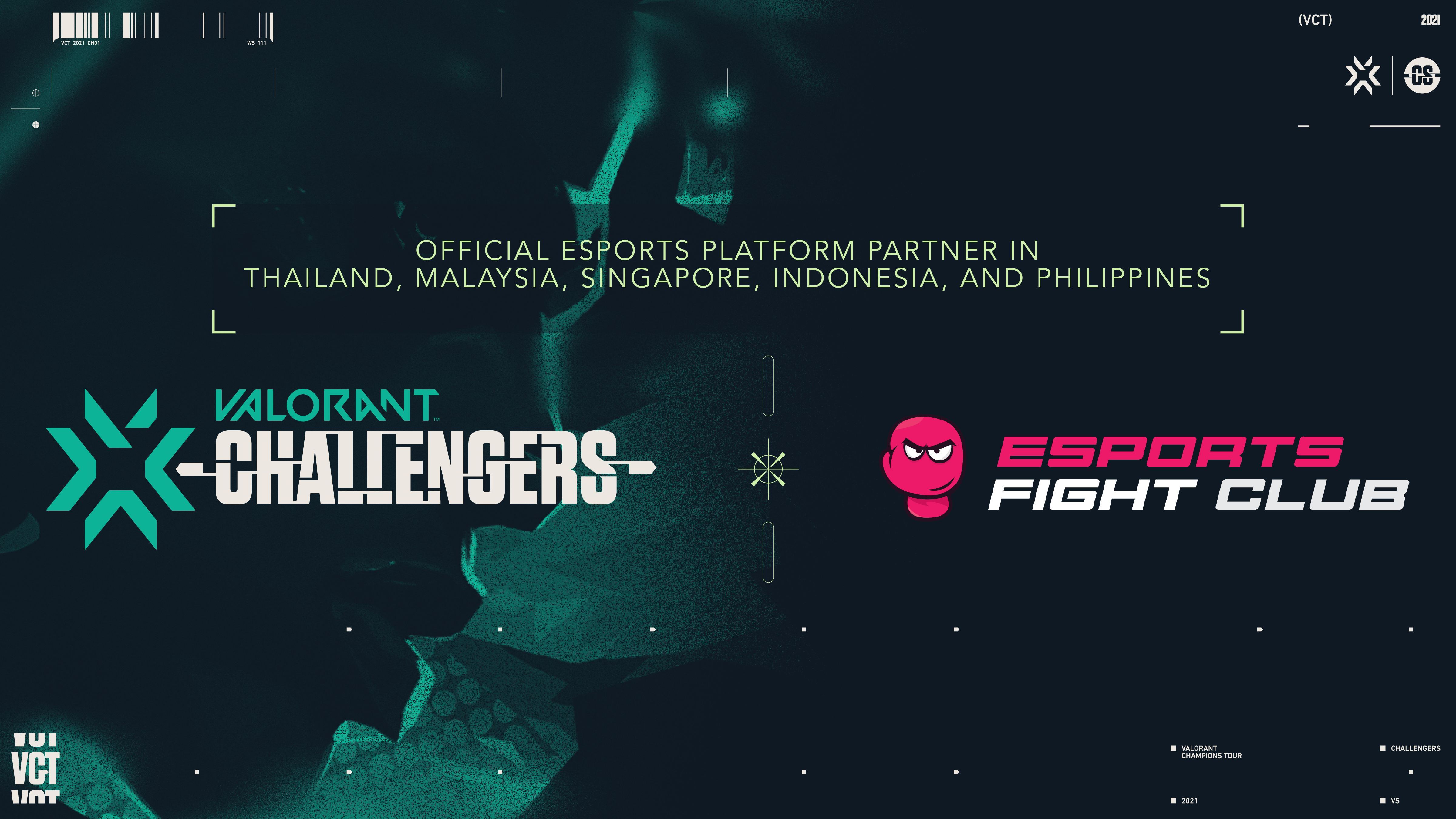 ESPORTS FIGHT CLUB, A VERASITY PLATFORM, PARTNERS WITH THE VALORANT CHAMPIONS TOUR 2021 IN SOUTHEAST ASIA TO DELIVER THE ULTIMATE GAMING EXPERIENCE